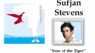 Year of the Tiger - Sufjan Stevens