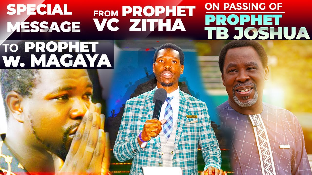 Special Message to Prophet Magaya from Prophet VC Zitha on the passing of TB Joshua (MUST WATCH)