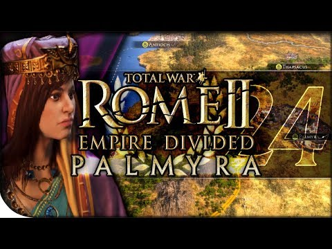 Palmyra's Army Ascends | Total War Rome II — Empire Divided: Palmyra 24 | DLC Campaign Normal