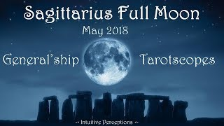 ALL SIGNS   Sagittarius Full Moon: May 2018 Love & General Tarotscope Readings - Comment Timestamps