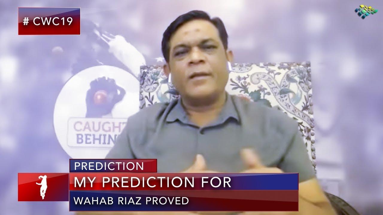 My prediction for Wahab Riaz proved | World Cup 2019 | Shoaib Akhtar Prediction