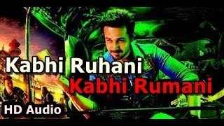 Kabhi Ruhani Kabhi Rumani  | Raja Natwarlal | Emraan Hashmi | 2014 | HD