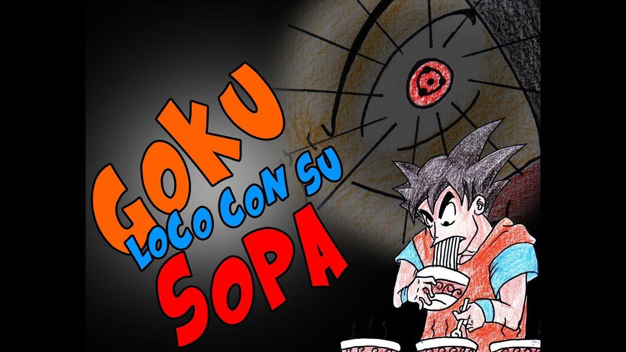 Goku loco con su sopa