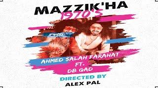 Ahmed Salah Farahat & DB Gad Mazekha