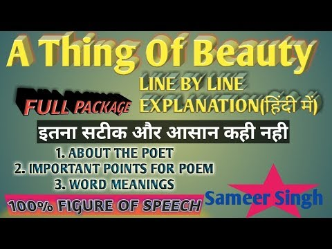 A Thing Of Beauty Best Hindi Explanation Line By Line Flamingo