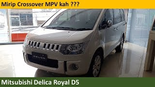 Mitsubishi Delica Royal D5 review - Indonesia
