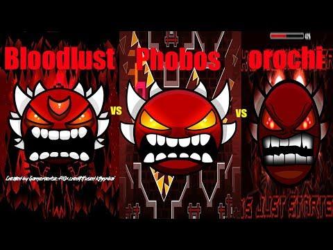 BLOODLUST VS OROCHI VS PHOBOS !! [Legendary Demon Battle]  (Geometry Dash Extreme Demons)