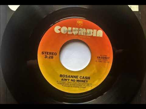 Ain't No Money , Rosanne Cash , 1982