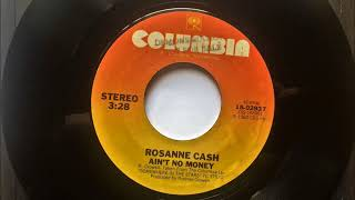 Watch Rosanne Cash Aint No Money video