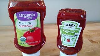 Heinz Organic Ketchup Vs Great Value Organic Ketchup Review