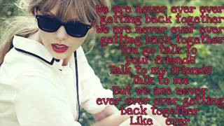 Taylor Swift - We Are Never Ever Getting Back Together LYRICS + DOWNLOAD HQ