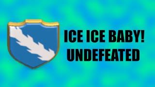 "ICE ICE BABY! | ""UNDEFEATED WAR CLAN 90-0"" 