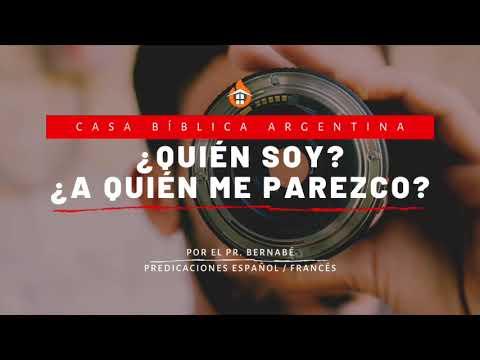 ¿Quién soy yo? ¿A quién me parezco? | Pastor Bernabé | Francés-Español