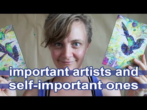 Important artists and self-important ones
