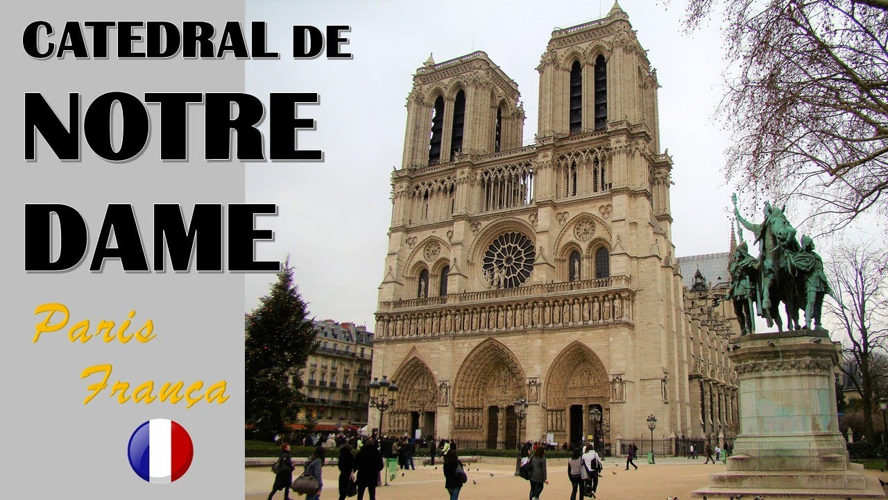 Catedral De Notre Dame Paris Cathedral Of Notre Dame Paris Youtube