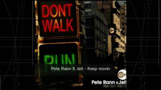 Keep Movin/Time Pete Rann feat. JETT