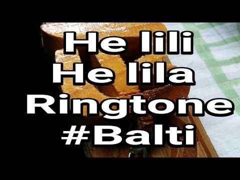 He lili he lila   Balti ya lili  best ringtone   download now #balti #helili #pubg