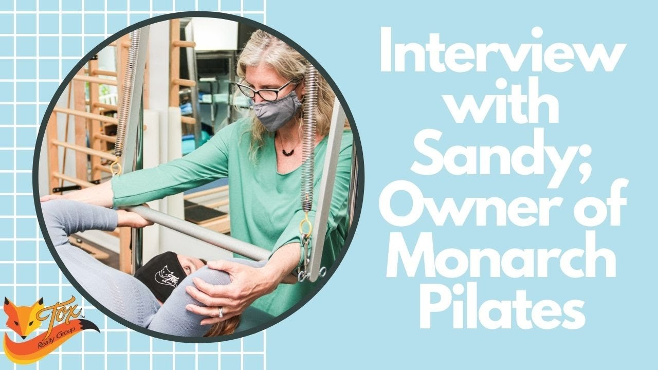 Interview with Sandy; Owner of Monarch Pilates in Santa Cruz