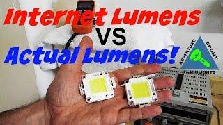 Internet Lumens vs Actual Lumens, and the 100 watt LED test