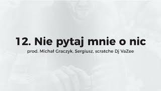 KęKę - Nie pytaj mnie o nic prod. Michał Graczyk, Sergiusz, scratch Dj VaZee