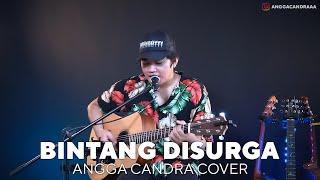 BINTANG DISURGRA - ANGGA CANDRA COVER