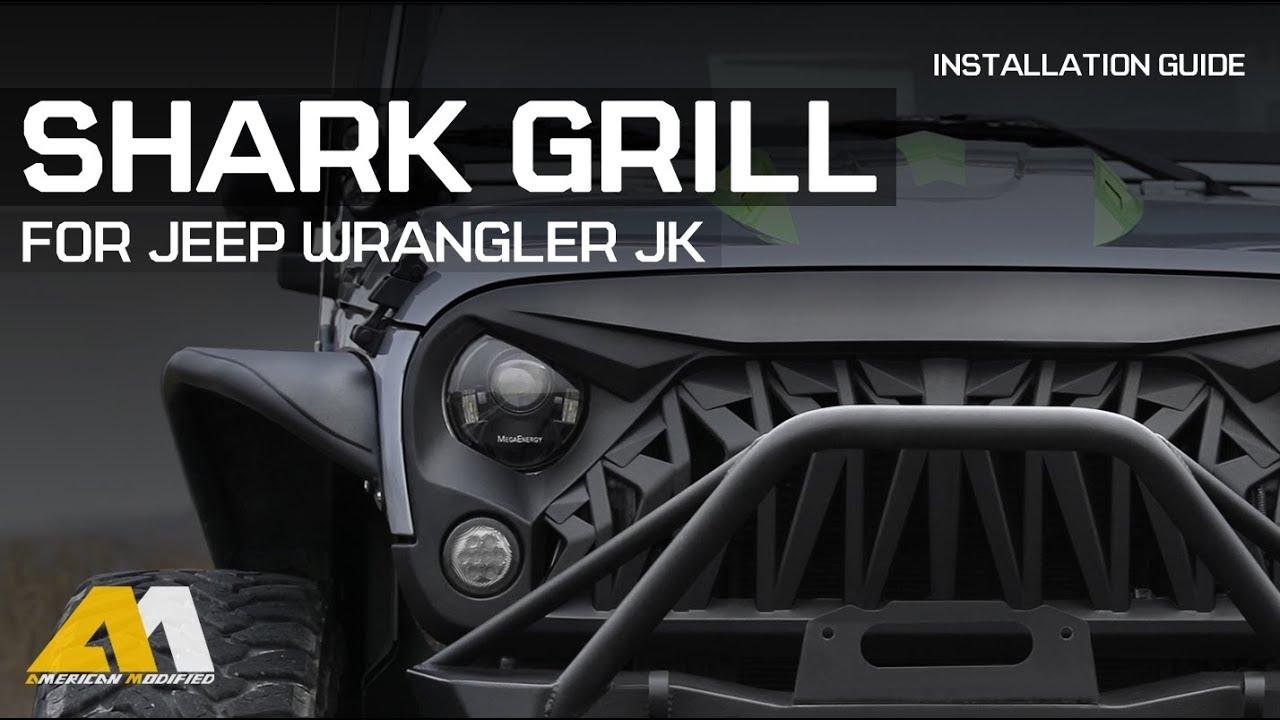 medium resolution of jeep wrangler jk 2007 2018 shark grille install amoffroad