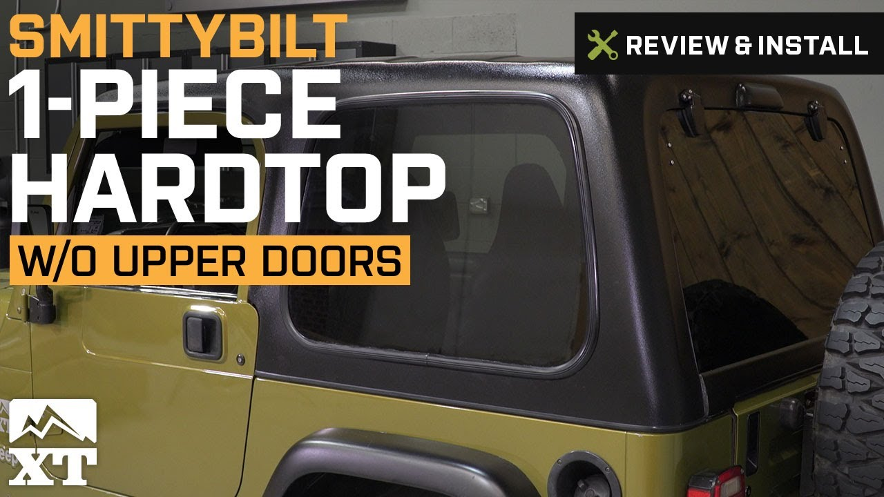 medium resolution of jeep wrangler smittybilt 1 piece hardtop w o upper doors 1997 2006 tj review install