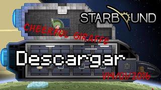 Download / Descargar Starbound 1.0 ULTIMA VERSION 2016