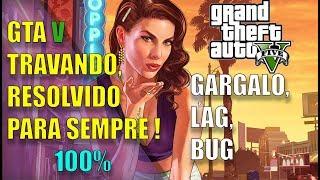 GTA V TRAVANDO depois de dez minutos. PARA 6 GIGAS DE RAM ACONSELHAVEL !!!!!!!!!!!