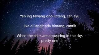 Lirik Lagu Jawa Waljinah - Yen Ing Tawang Ana Lintang - Lyrics and Translation (Javanese Song)