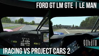 iRacing VS Project CARS 2 @ FORD GT LM GTE at Le Man