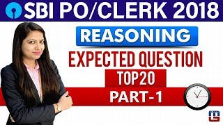 SBI PO/Clerk 2018 | Top 20 Expected Questions | Part-1 | Reasoning | 11:00 am