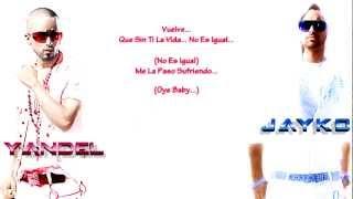 """Wisin & Yandel Ft Jayko """"El Prototipo"""" - Perdido (Letra)"""