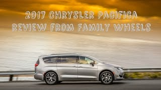 2017 Chrysler Pacifica review from Family Wheels