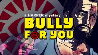 Bully For You - AVAILABLE NOW