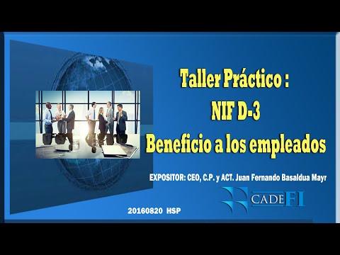 CADEFI - NIF D-3 Beneficio a los empleados - 20 de agosto del 2016