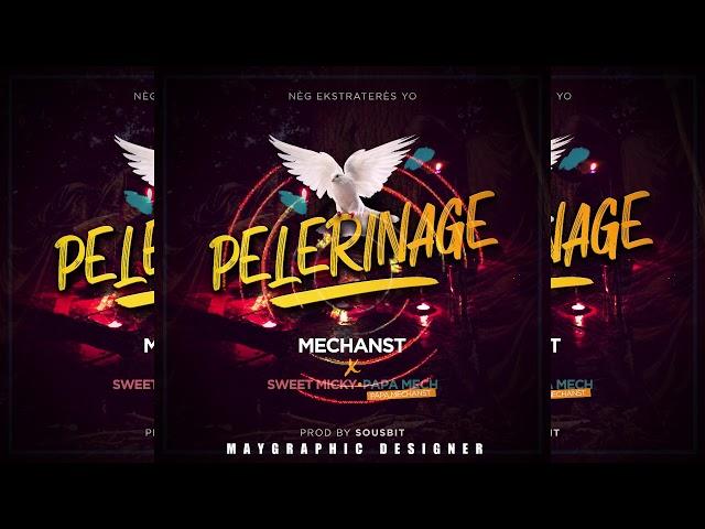 MECHANST × PAPA MECH & SWEET MICKY #Pelerinage (official audio) prod by Sousbit