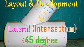 Layout and Development of Lateral (Intersection) 45 Degree