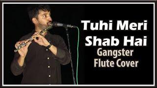 Tuhi Meri Shab Hai | Gangster | Flute | Karaoke | Devarsh