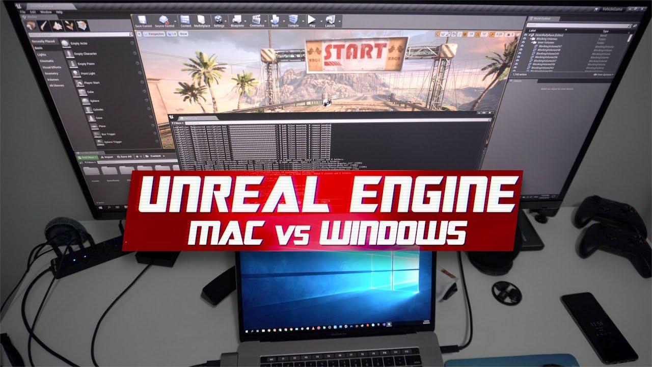 Unreal Engine 4 - Windows vs Mac for Games Development