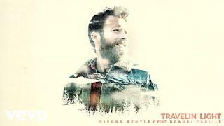 Dierks Bentley - Travelin Light (Audio) ft. Brandi Carlile YouTube Videos