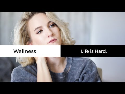 Life is Hard (A Vulnerable Discussion) | Wellness