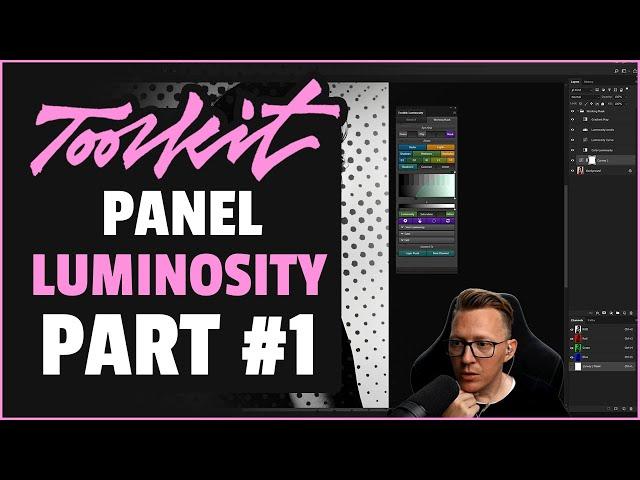 Luminosity Panel (Part#1)