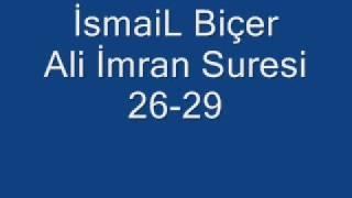 İsmaiL Biçer Ali İmran Suresi 26 - 29