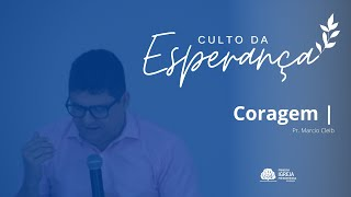 Coragem | Rev. Marcio Cleib