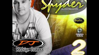 Spyder Alto-Falantes vol 2 DJ Rodrigo Campos
