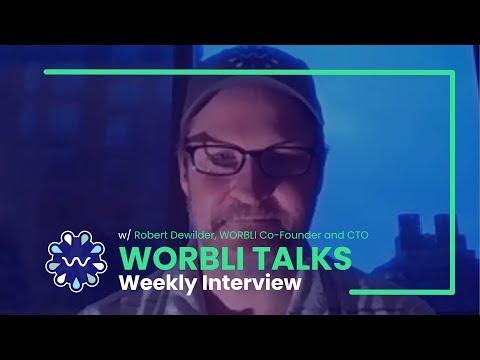 Worbli Talks - WORBLI Tech and EOSIO - With Robert Dewilder, WORBLI Co-Founder and CTO