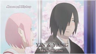 "SasuSaku - Yin & Yang ""This is our story."""
