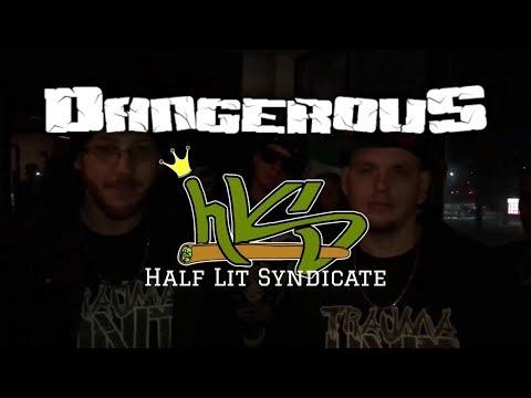 Half Lit Syndicate- Dangerous