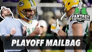 Fantasy Football 2017 - Pump the Brakes, Playoff Mailbag, Rodgers Returns! - Ep. #498